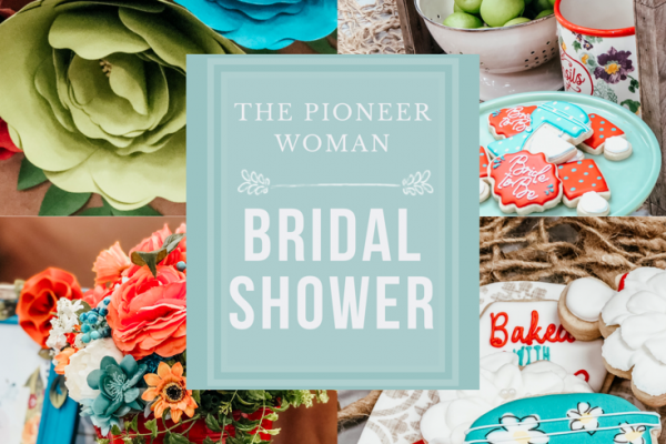 The Pioneer Woman Bridal Shower